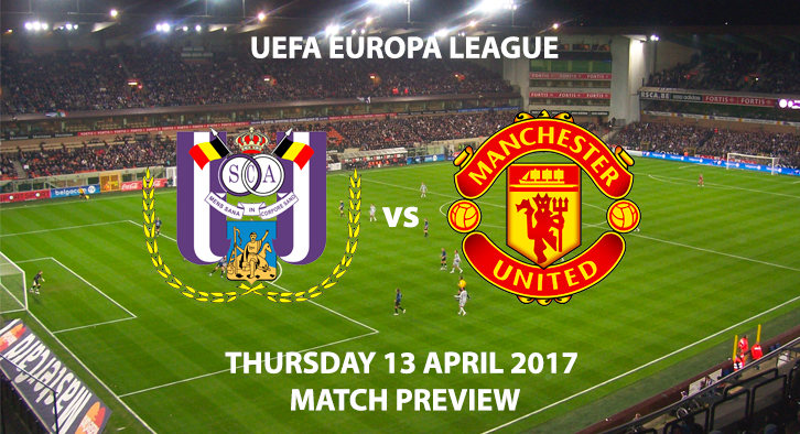 Anderlecht v Manchester United Match Preview - Thursday 13th April 2017