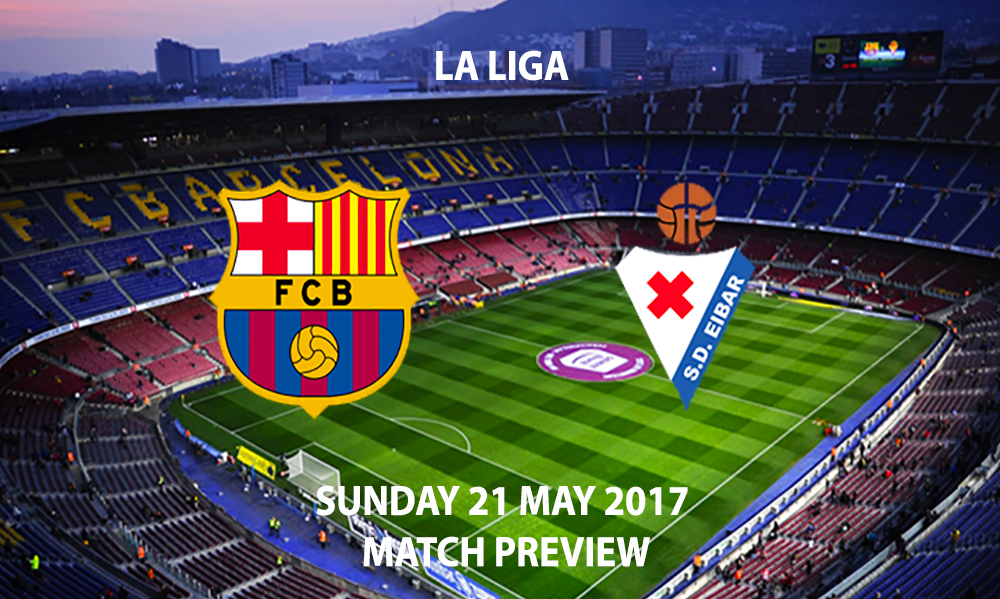 Barcelona vs Eibar - Match Preview