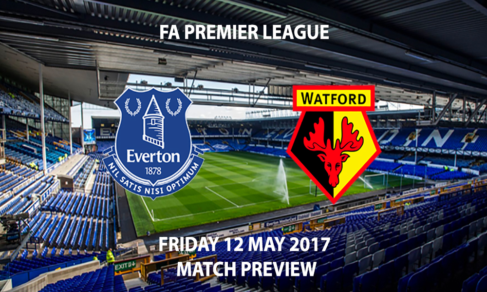 Everton vs Watford - Match Preview