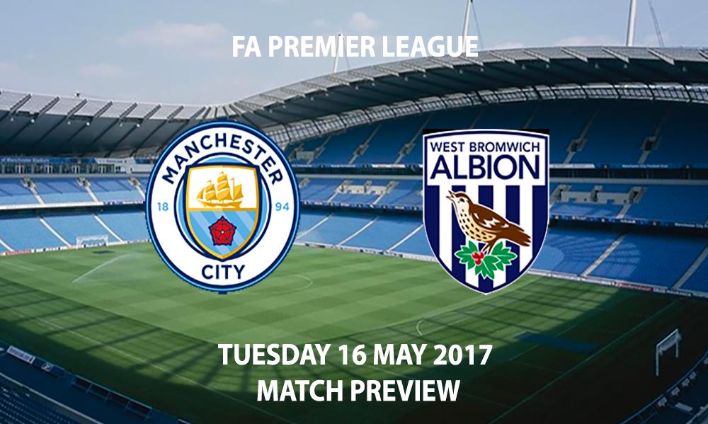 Manchester City vs West Bromwich Albion - Match Preview