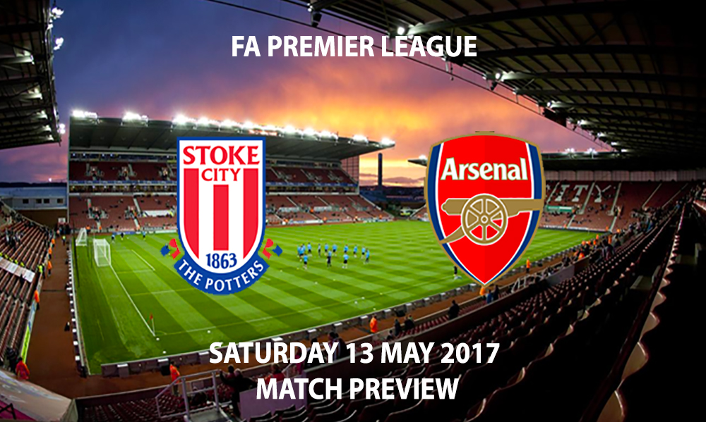Stoke City vs Arsenal - Match Preview