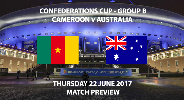 Cameroon vs Australia - Match Preview