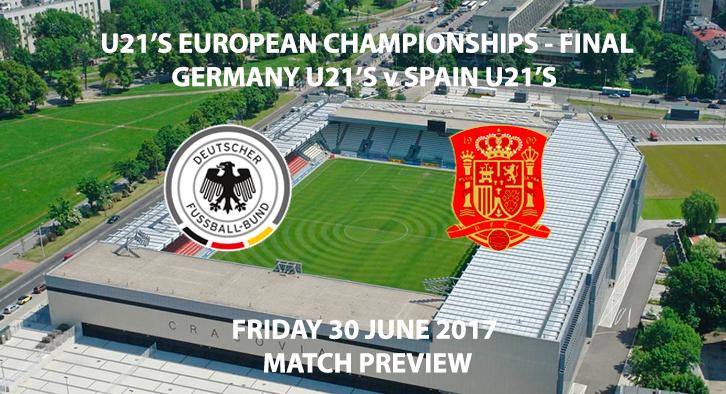 Germany U21's vs Spain U21's - Match Preview