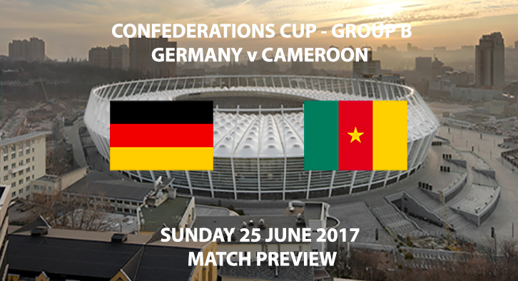 Germany vs Cameroon - Match Preview