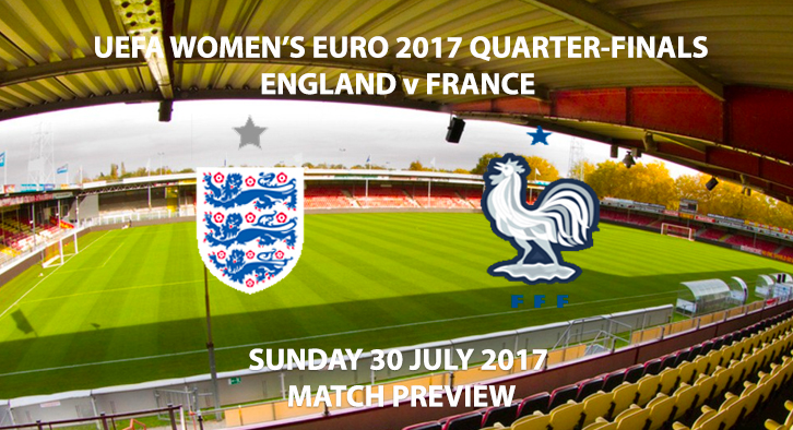 Women's Euro 2017 - England vs France - Match Preview ...