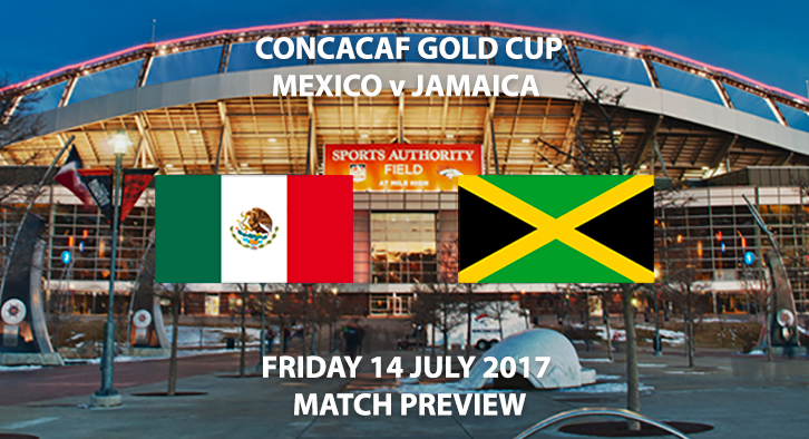 Mexico vs Jamaica - Match Preview