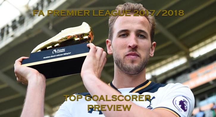FA Premier League 2017/2018 - Top Goalscorer - Preview