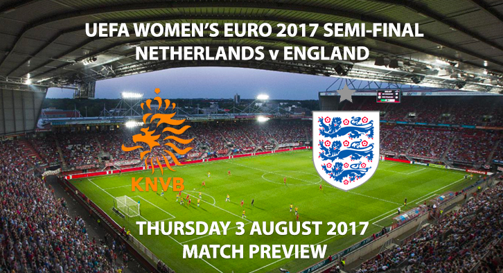Netherlands vs England - Match Preview