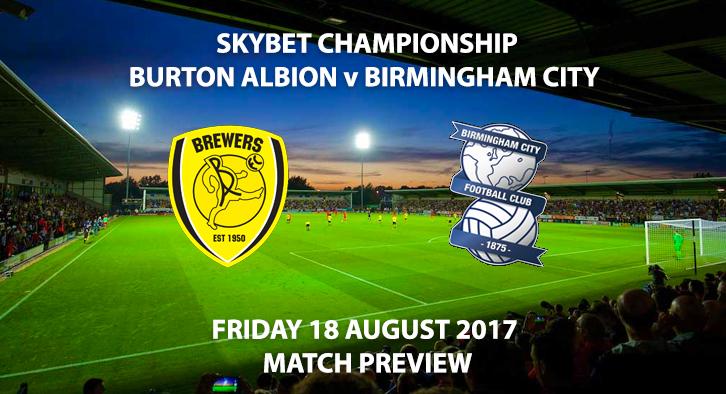 Burton Albion vs Birmingham City - Match Preview