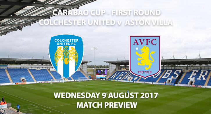 Colchester United vs Aston Villa - Match Preview