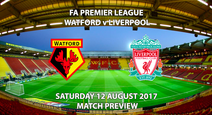 Watford vs Liverpool - Match Preview