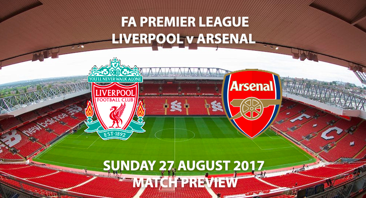 Liverpool vs Arsenal - Match Preview