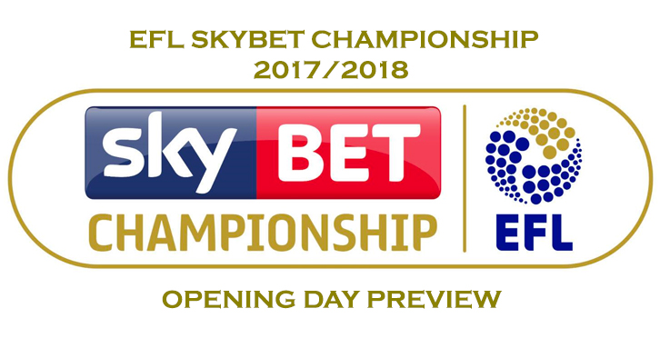 Skybet Championship 2017/2018 - EFL Opening Day Preview