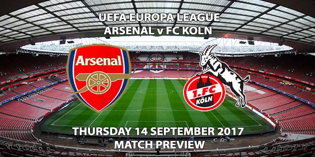 Arsenal vs FC Koln - Europa League Preview