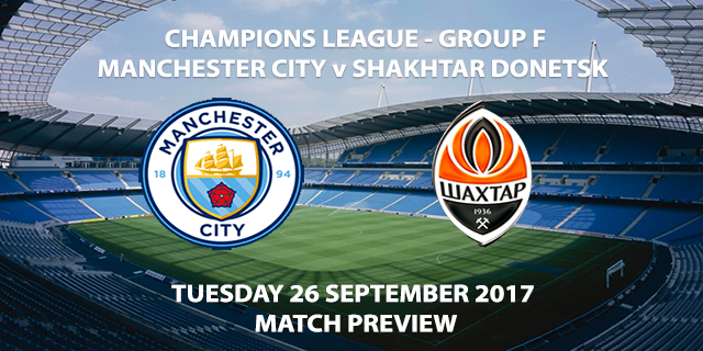Man City vs Shakhtar - Champions League Preview