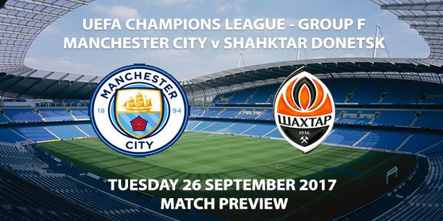 Man City vs Shakhtar - Champions League Preview