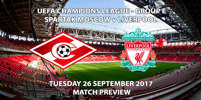 Spartak Moscow vs Liverpool - Champions League Preview
