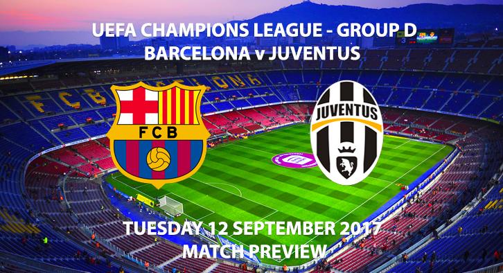 Barcelona vs Juventus - Champions League Preview