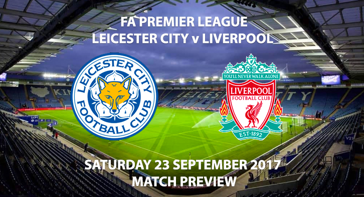 Leicester City vs Liverpool - Match Preview