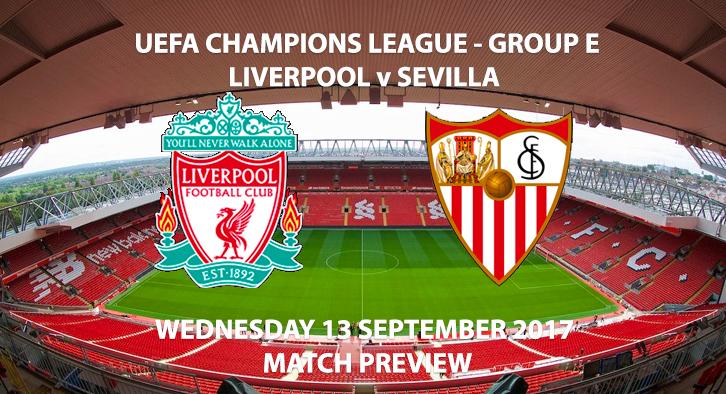 Liverpool vs Sevilla - Champions League Preview