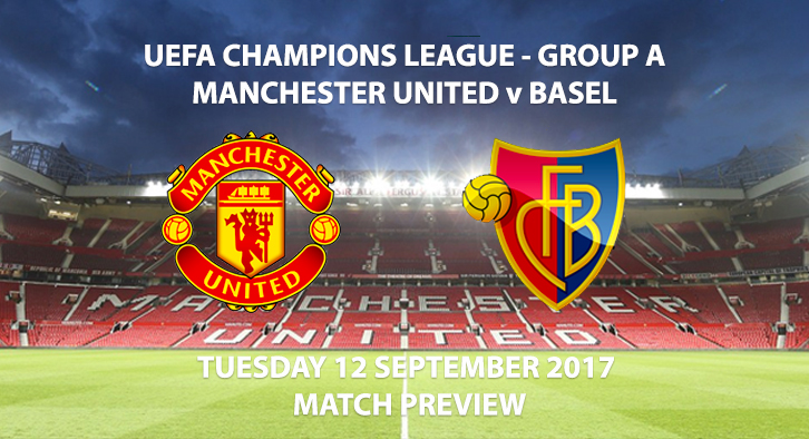 Manchester United vs Basel - Champions League Preview