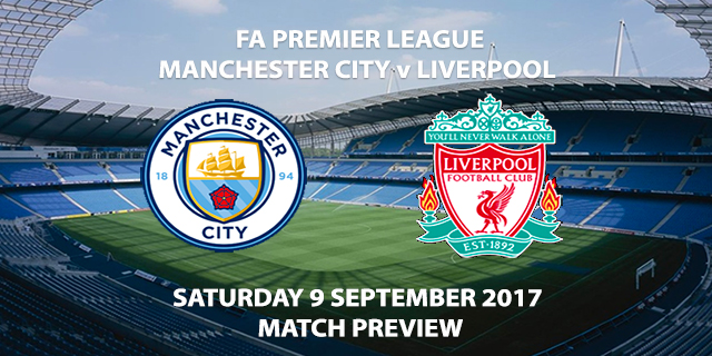 Manchester City vs Liverpool - Match Preview