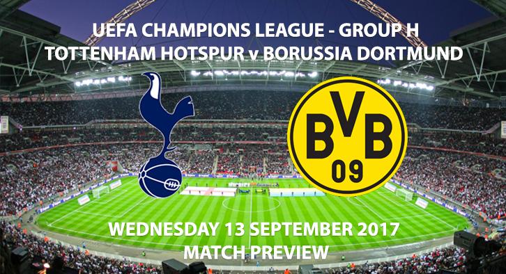 Tottenham vs Dortmund - Champions League Preview