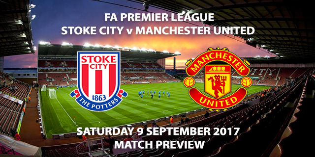 Stoke City vs Manchester United - Match Preview