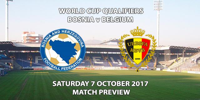 World Cup Qualifiers - Bosnia vs Belgium - Match Preview