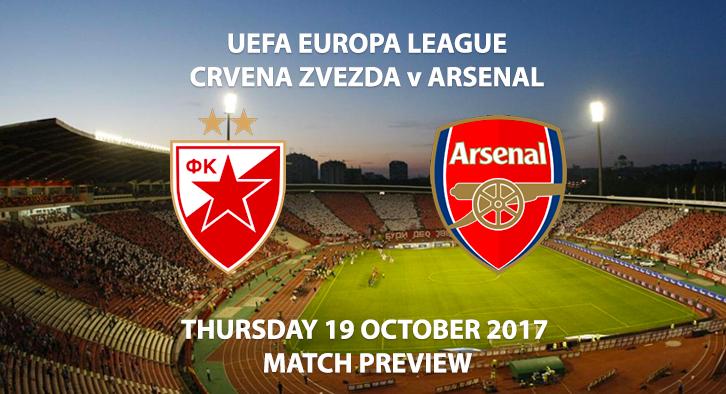 Crvena Zvezda vs Arsenal - Europa League Preview