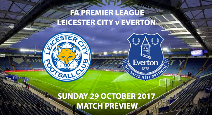 Leicester City vs Everton - Match Preview