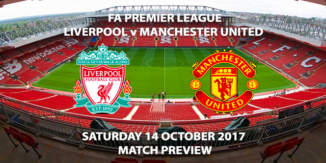 Liverpool vs Manchester United - Match Preview