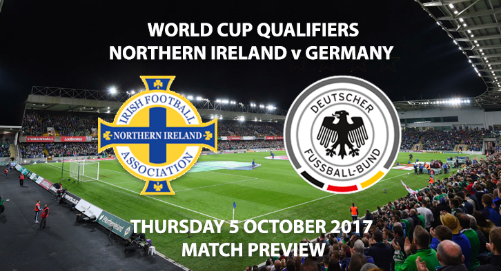 World Cup Qualifiers - N.Ire vs Germany - Match Preview
