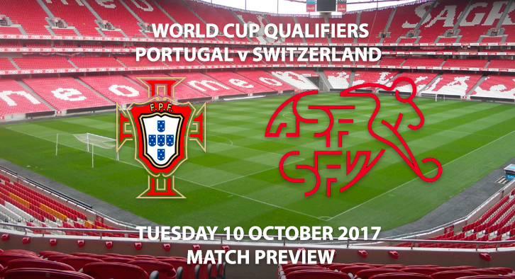 WC Qualifiers - Portugal vs Switzerland - Match Preview