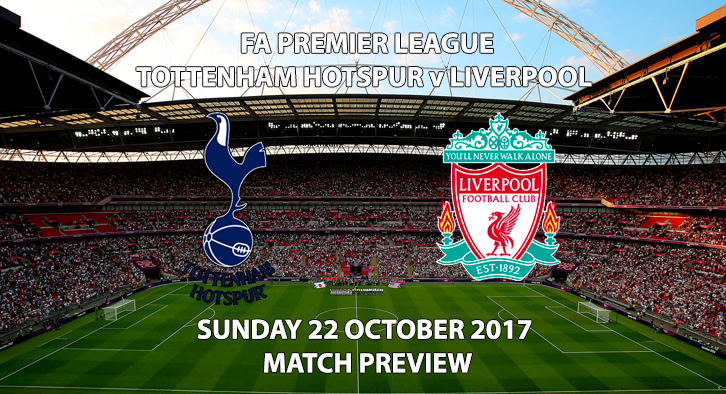 Tottenham Hotspur vs Liverpool - Match Preview