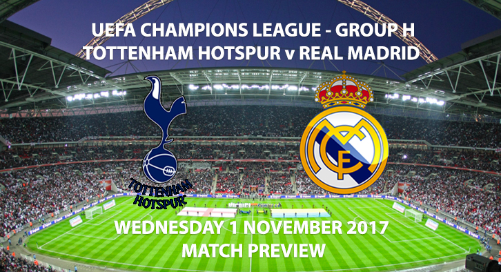 Spurs vs Real Madrid - Champions League Preview