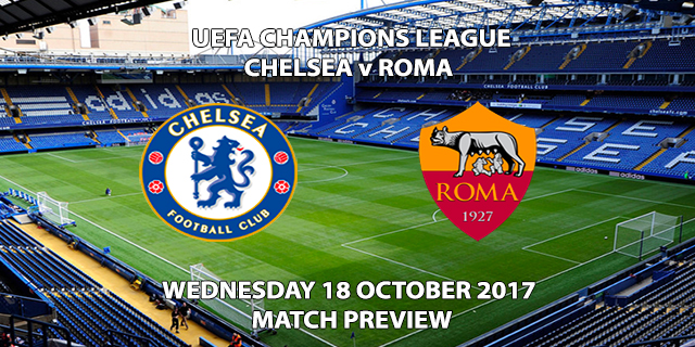 Chelsea vs Roma - Champions League Preview