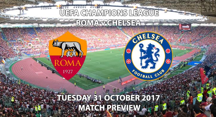 Roma vs Chelsea - Champions League Preview