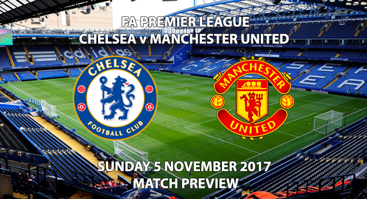 Chelsea vs Manchester United - Match Preview