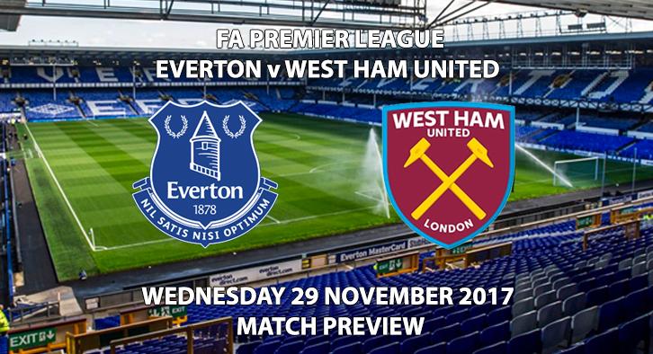Everton vs West Ham United - Match Preview