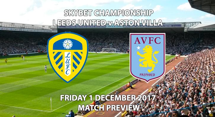Leeds United vs Aston Villa - Match Preview