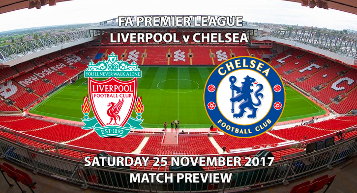 Liverpool vs Chelsea - Match Preview