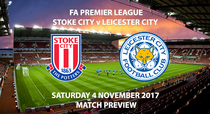 Stoke City vs Leicester City - Match Preview