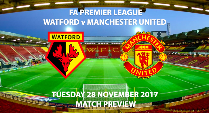 Watford vs Manchester United - Match Preview