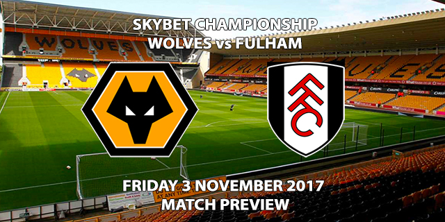 Wolverhampton Wanderers vs Fulham - Match Preview