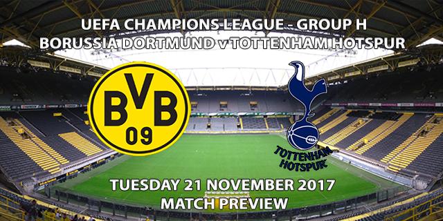Dortmund vs Tottenham - Champions League Preview