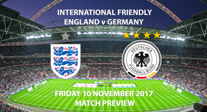England vs Germany - Friendly - Match Preview
