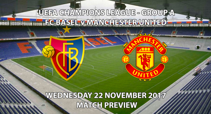 FC Basel vs Manchester United - Champions League Preview