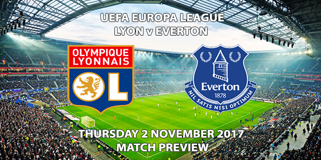 Lyon vs Everton - Europa League Preview
