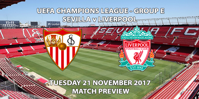 Sevilla vs Liverpool - Champions League Preview